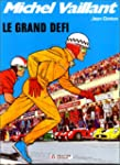 Michel Vaillant, tome 1 : Le grand d�fi