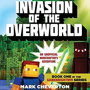 Invasion of the Overworld: An Unofficial Minecrafter's Adventure Audiobook