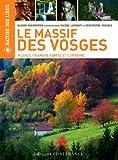 echange, troc Damien Parmentier - Le Massif des Vosges : Alsace, Franche-Comté et Lorraine