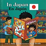 In Japan/en Japon (Global Adventures/Aventuras Globales) (Spanish Edition)
