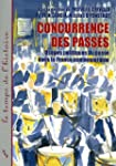 Concurrence des pass�s : Usages polit...