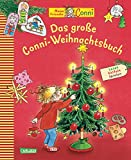 Conni-Bilderbücher: Das große Conni-Weihnachtsbuch: Lesen Basteln Spielen
