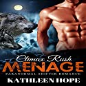 Menage: Climax Rush Audiobook by Kathleen Hope Narrated by Jodi Hockinson