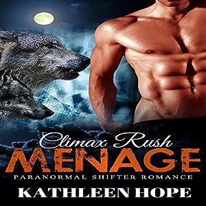 Menage: Climax Rush Audiobook