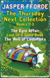 The Thursday Next Collection 1-3: The Eyre Affair, Lost in a Good Book, The Well of Lost Plots (Thursday Next Books) (English Edition)
