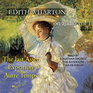 Edith Wharton on Audio, Vol. 1 Audiobook