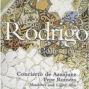 Los Romeros: The Rodrigo Collection