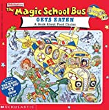 img - for The Magic School Bus Gets Eaten (Turtleback School & Library Binding Edition) book / textbook / text book