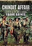 Chindit Affair: A Memoir of the War i...