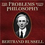 The Problems with Philosophy | Bertrand Russell