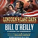 Lincoln's Last Days: The Shocking Assassination that Changed America Forever Audiobook by Bill O'Reilly, Dwight Jon Zimmerman Narrated by Edward Herrmann, Bill O'Reilly