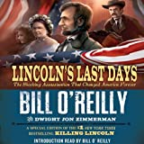 img - for Lincoln's Last Days: The Shocking Assassination that Changed America Forever book / textbook / text book