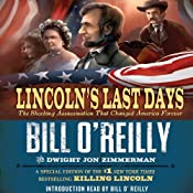 Lincoln's Last Days: The Shocking Assassination that Changed America Forever | [Bill O'Reilly, Dwight Jon Zimmerman]