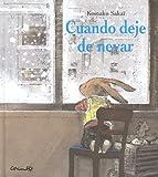 Cuando Deje de Nevar (Spanish Edition)