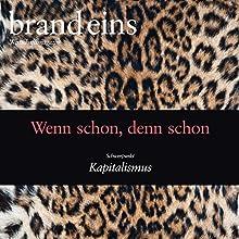 brand eins audio: Kapitalismus Hörbuch von  brand eins Gesprochen von: Michael Bideller, Anja Mentzendorff, Elga Schütz