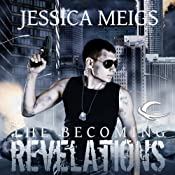 The Becoming: Revelations: The Becoming Trilogy, Book 3 | Jessica Meigs