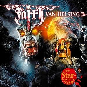 Blutmond (Faith van Helsing 20) Hörspiel