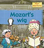 img - for Mozart's Wig (Stories of Great People (Paperback)) book / textbook / text book
