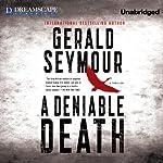 A Deniable Death | Gerald Seymour