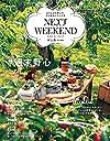 NEXTWEEKEND ♯週末野心 おてんばな野心を、次の週末叶える本 (別冊家庭画報)
