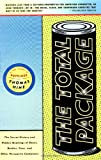 The Total Package : The Secret History and Hidden Meanings of Boxes, Bottles, Cans, and Other Persuasive Containers