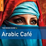 The Rough Guide to Arabic Caf� 2CD