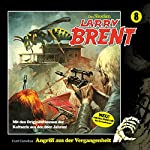 Angriff aus der Vergangenheit (Larry-Brent-Hörbuch 8) | Curd Cornelius
