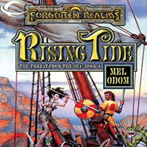 Rising Tide: Forgotten Realms: The Threat from the Sea, Book 1 | [Mel Odom]