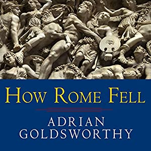 How Rome Fell Audiobook
