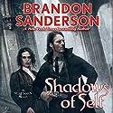 Shadows of Self (       UNABRIDGED) by Brandon Sanderson Narrated by Michael Kramer