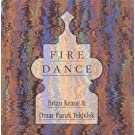 Fire Dance - Brian Keane and Omar Faruk Tekbilek