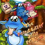 children's book:Mattie and the Peanut Butter Jelly Problem (The magic sofa children's books collection)