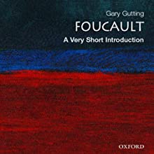Foucault: A Very Short Introduction Audiobook by Gary Gutting Narrated by Phil Holland