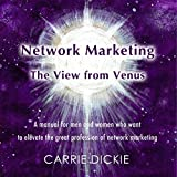 #4: Network Marketing: The View from Venus