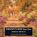 Remembrance of Things Past: Swann's Way, Part Two (       UNABRIDGED) by Marcel Proust, C. K. Scott Moncrieff (translator) Narrated by John Rowe