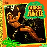 Disney's George of the Jungle (Golden Look-Look Book) (0307106004) by Korman, Justine