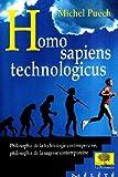 img - for homo sapiens technologicus book / textbook / text book