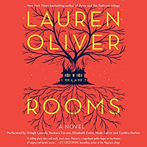 Rooms: A Novel | [Lauren Oliver]