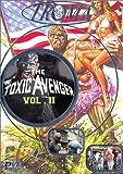 echange, troc Collection Troma : The Toxic Avenger - Vol.2
