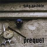 Prequel by Jake Pashkin (2013-08-03)