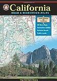 California Road and Recreation Atlas (Benchmark Atlas)