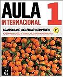 img - for Aula internacional 1. Nueva edicion (A1) - Grammar and vocabulary companion. Edicion en ingles (Spanish Edition) book / textbook / text book