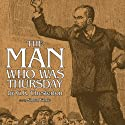 The Man Who Was Thursday (       UNABRIDGED) by G. K. Chesterton Narrated by Simon Vance