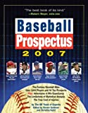 Baseball Prospectus 2007 (Baseball Prospectus) (0761143718) by Baseball Prospectus Team of Experts