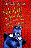 Molly Moon's Hypnotic Time Travel Adventure (0060750324) by Georgia Byng