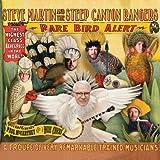 echange, troc Steve Martin, Steep Canyon Rangers - Rare Bird Alert