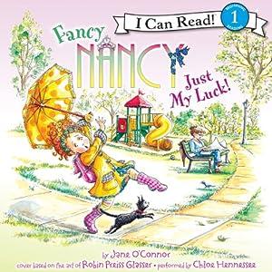 Fancy Nancy: Just My Luck! Audiobook