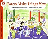 Forces Make Things Move (Lets-Read-and-Find-Out Science 2)