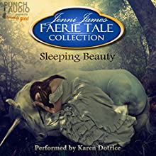 Sleeping Beauty: Faerie Tale Collection Audiobook by Jenni James Narrated by Karen Dotrice,  Punch Audio
