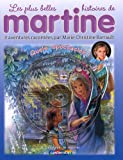 """Afficher """"Les Plus belles histoires de Martine, quels spectacles !"""""""